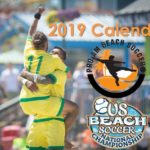 2019 Beach Soccer Calendar, Schedule, & Descriptions
